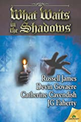 What Waits in the Shadows Paperback