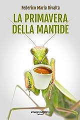 La primavera della mantide (Riccardo Ranieri Vol. 8) Formato Kindle