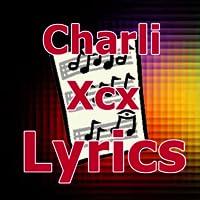 Lyrics for Charli Xcx