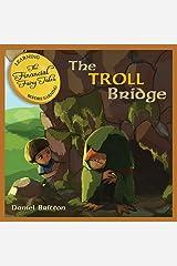 The Financial Fairy Tales: The Troll Bridge: 4 Paperback