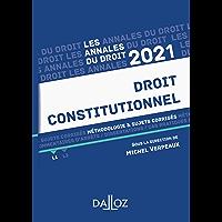 Annales Droit constitutionnel 2021 : Méthodologie & sujets corrigés (Annales du droit)
