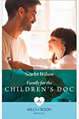 Family For The Children's Doc (Mills & Boon Medical) (Changing Shifts, Book 2) Kindle Edition