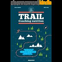 Trail - Coaching nutrition (Sport et Food)