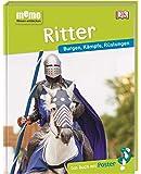 memo Wissen entdecken. Ritter: Burgen, Kämpfe, Rüstungen. Das Buch mit Poster!