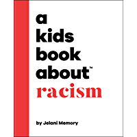 A Kids Book About Racism (English Edition)