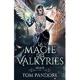 La magie des Valkyries : Skadi