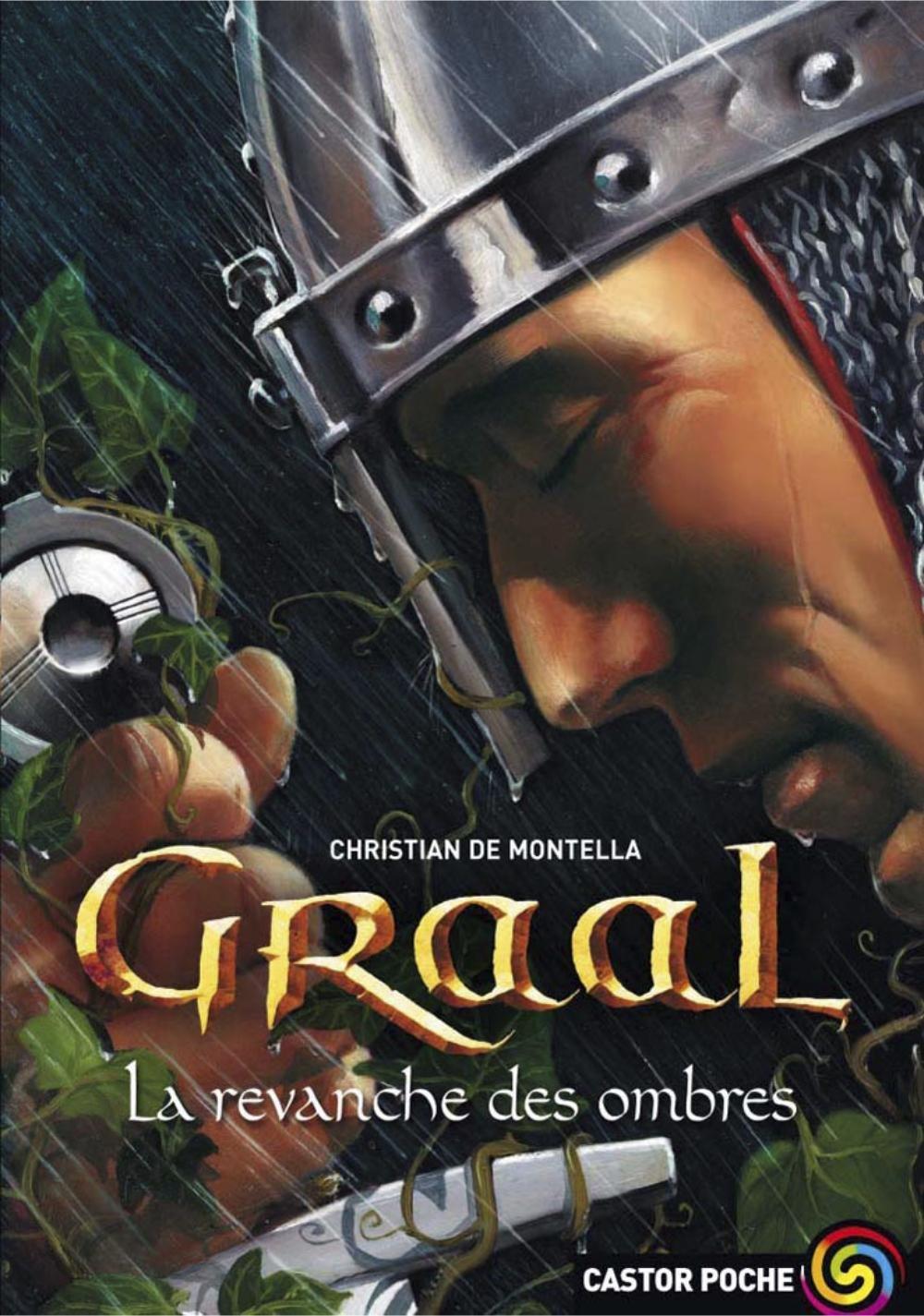 Graal (Tome 4) - La revanche des ombres por Christian de Montella