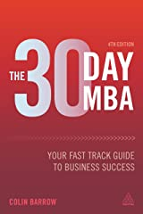 The 30 Day MBA: Your Fast Track Guide to Business Success Paperback