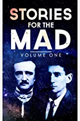 Stories for the Mad: Volume One Paperback