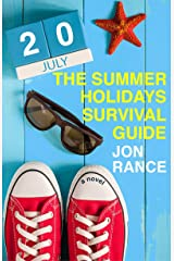 The Summer Holidays Survival Guide Kindle Edition