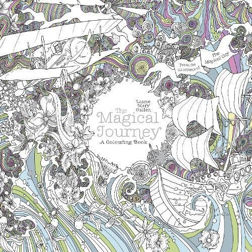 The Magical Journey: A Colouring Book (Magical Colouring Books)