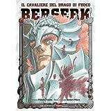 Berserk. Il cavaliere del drago di fuoco