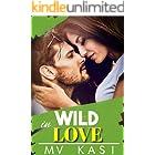 Wild in Love: A Passionate Enemies Romance