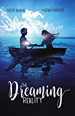 The Dreaming Reality—a romantic thiller