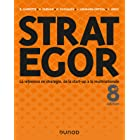 Strategor - 8e éd. : Toute la stratégie de la start-up à la multinationale (Livres en Or)