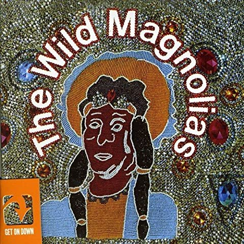The Wild Magnolias by Wild Magnolias With New Orlean (2011-04-19)
