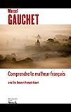 Comprendre le malheur français (Essais - Documents)