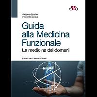 Guida alla Medicina Funzionale: La medicina del domani