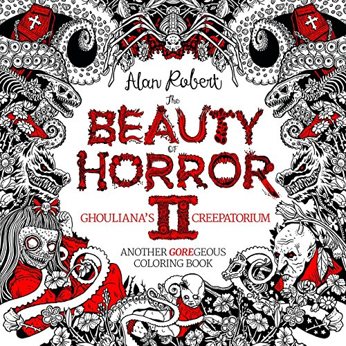 The Beauty of Horror II: Adult Colouring Book
