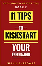 11 Tips to Kick Start Your Preparation (Lets Make A Better You Book 2)