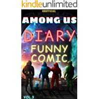 (Unofficial) Among Us Diary : Funny Comic Vol.3