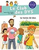 Le club des DYS : Tome 4, Le tonton de Léon