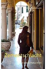 Zementschlacht: Der zweite Padua-Krimi Kindle Ausgabe