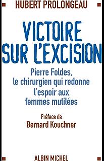 L Excision Que Sais Je N 3686 Ebook Couchard Francoise Amazon Fr