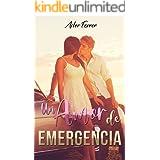 Un amor de emergencia