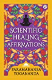 Scientific Healing Affirmations (General Press)