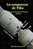 La vengeance de Yiko (La guerre pour l'espace t. 2)