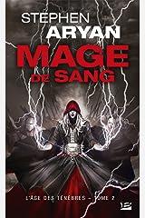 Mage de sang: L'Âge des Ténèbres, T2 (French Edition) Kindle Edition