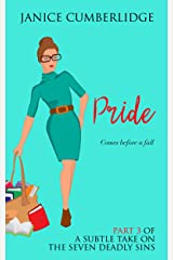 Pride: Comes Before a Fall (A Subtle Take On The Seven Deadly Sins Book 3) Kindle Edition