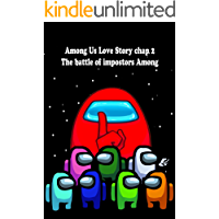 The battle of impostors Among: Among Us Love Story chap 2