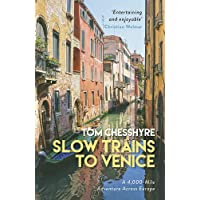 Slow Trains to Venice: A 4,000-Mile Adventure Across Europe