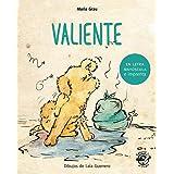 Valiente - Cuento para niños en letra MAYÚSCULA y de imprenta: Libros para niños de 4 a 6 años: 2 (Aprender a leer en letra M