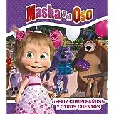 """"""" ¡Feliz cumpleaños! """" y otros cuentos (Hachette Infantil - Masha Y El Oso - Cuentos)"""