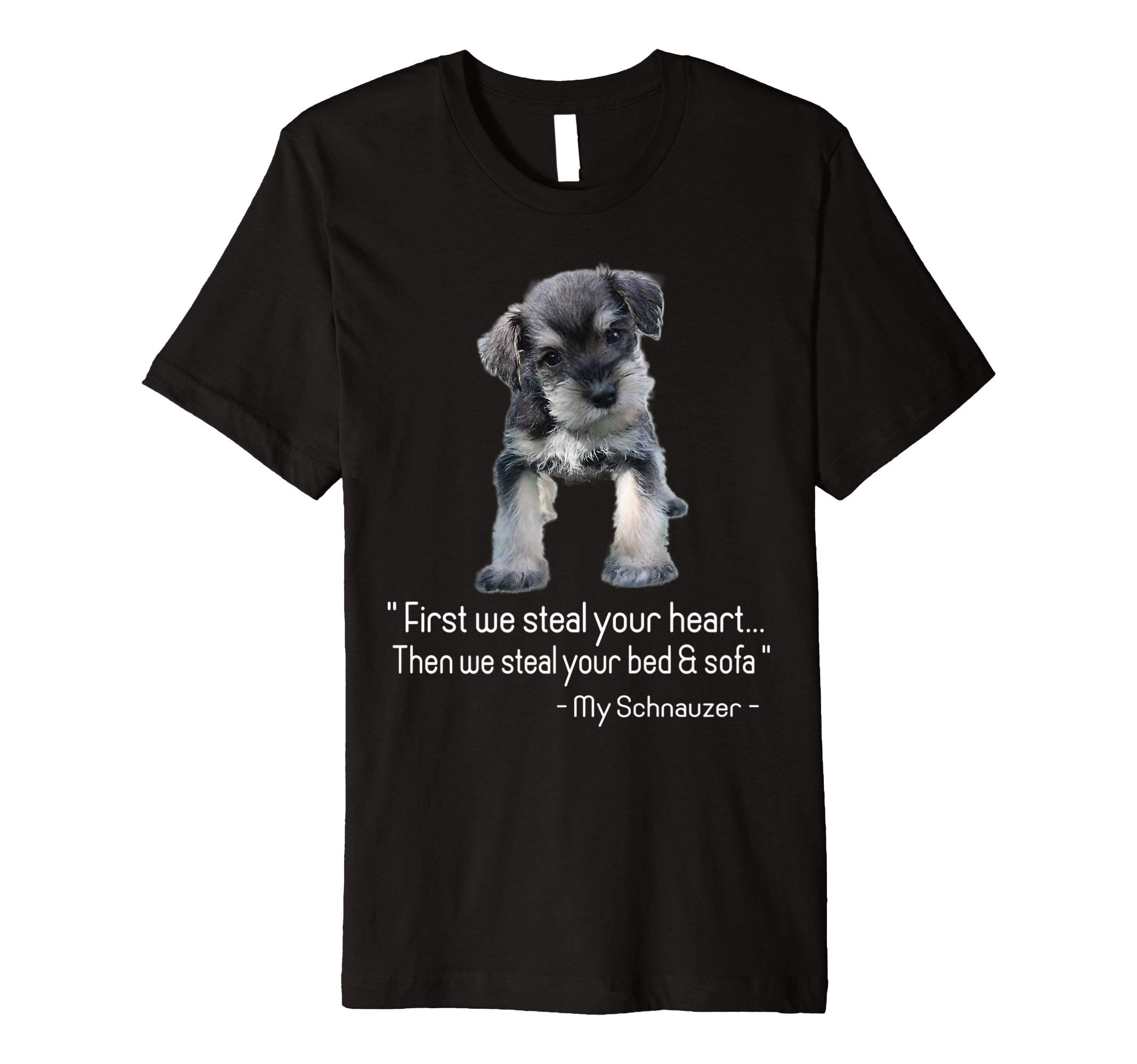 Cute Schnauzer Dog Quotes Funny dog T Shirt
