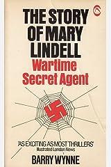 Story of Mary Lindell: Wartime Secret Agent Paperback