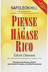 Piense y Hagase Rico: Edicion Diamante: Obra original, revisada y actualizada para los triunfadores de hoy Paperback