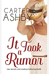 It Took A Rumor Kindle Edition