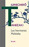 Las hermanas Makioka (Libros del Tiempo nº 314) (Spanish Edition)