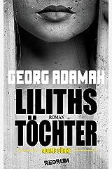Liliths Töchter, Adams Söhne Kindle Ausgabe