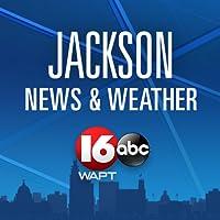 16 WAPT Jackson News, Weather