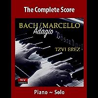 Bach / Marcello Adagio for Piano Solo: Adagio from Concerto No. 3 in D minor, BWV 974 (Piano Transcriptions after J.S…