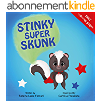 Stinky Super Skunk: A Story of Empathy, Acceptance, Uniqueness and Kindness (I Love Myself Books) (English Edition)