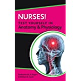 Nurses! Test Yourself In Anatomy & Physiology (UK Higher Education OUP Humanities & Social Sciences Health & Social…