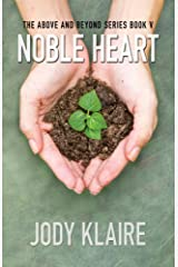Noble Heart (The Above and Beyond Series) Paperback