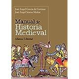 Manual de Historia Medieval (El Libro Universitario - Manuales)