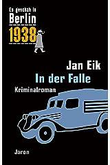 In der Falle: Kappes 15. Fall. Kriminalroman (Es geschah in Berlin) Kindle Ausgabe